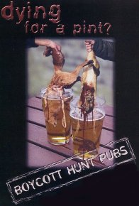 Dying for a pint? - please boycott hunt pubs